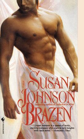 Brazen by Susan Johnson
