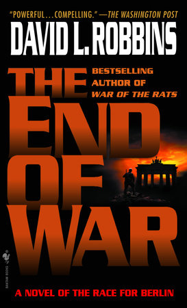 The End of War by David L. Robbins