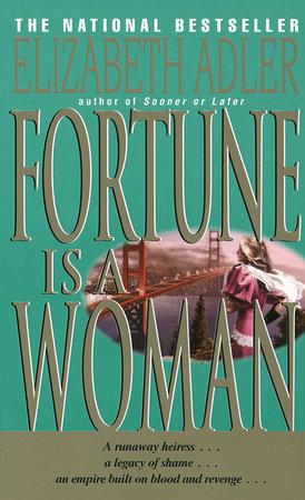 Fortune Is a Woman by Elizabeth Adler