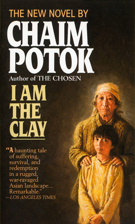 I Am The Clay by Chaim Potok