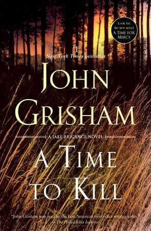 A Time to Kill by John Grisham