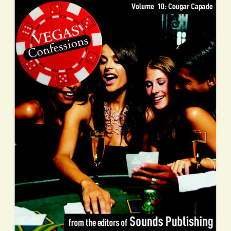 Vegas Confessions 10: Cougar Capade by Editors of Sounds Publishing