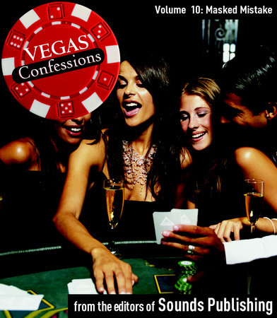 Vegas Confessions 10: Masked Mistake by Editors of Sounds Publishing