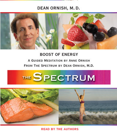 Boost of Energy by Dean Ornish, M.D. and Anne Ornish