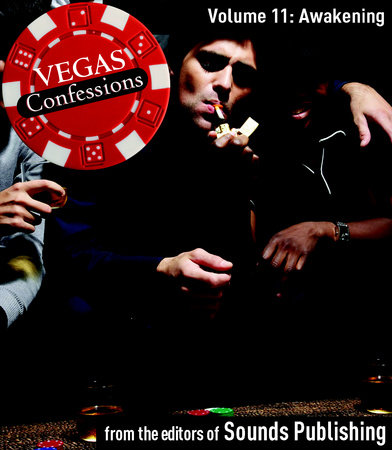 Vegas Confessions 11: Awakening by Editors of Sounds Publishing