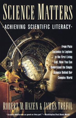 Science Matters by Robert M. Hazen and James Trefil
