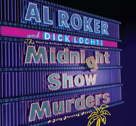 The Midnight Show Murders by Al Roker and Dick Lochte