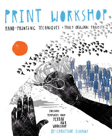 Print Workshop by Christine Schmidt
