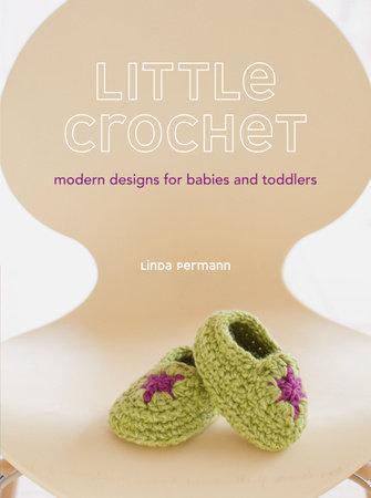 Little Crochet by Linda Permann