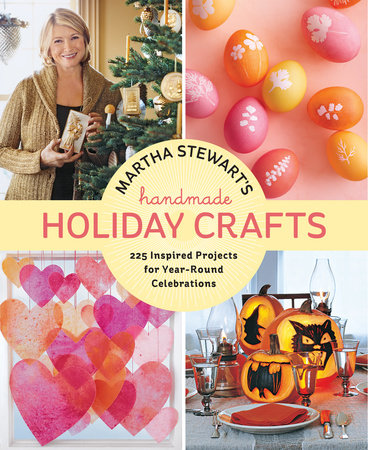 Martha Stewart's Handmade Holiday Crafts (UK ed.) by Editors of Martha Stewart Living