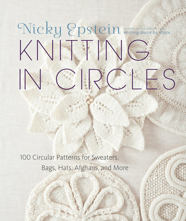 Knitting in Circles by Nicky Epstein