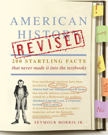 American History Revised by Seymour Morris, Jr.