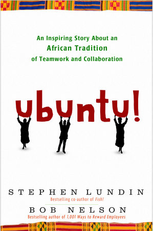Ubuntu! by Bob Nelson and Stephen Lundin
