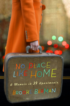 No Place Like Home by Brooke Berman