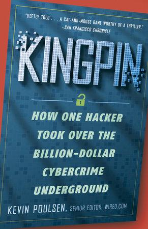 Kingpin by Kevin Poulsen