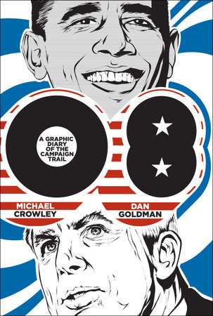 08 by Michael Crowley and Dan Goldman