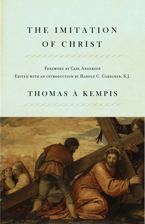 The Imitation of Christ by Thomas Kempis