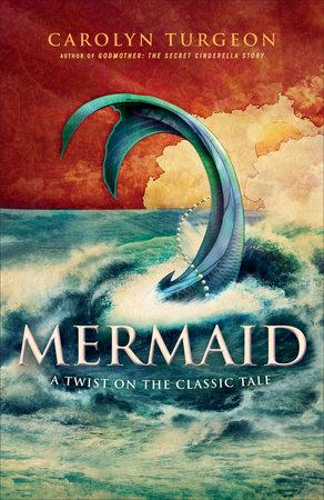 Mermaid by Carolyn Turgeon