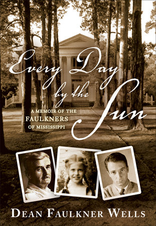 Every Day by the Sun by Dean Faulkner Wells