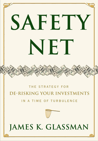 Safety Net by James Glassman