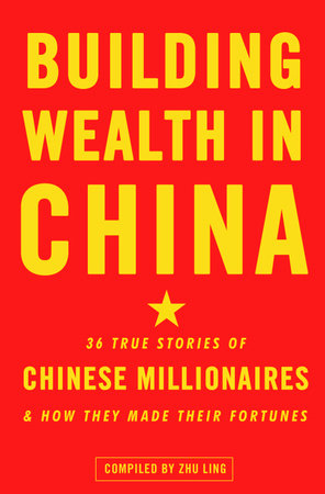 The cover of the book Building Wealth in China