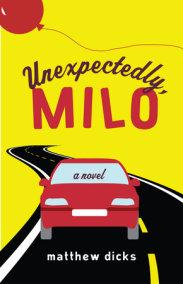 Unexpectedly, Milo