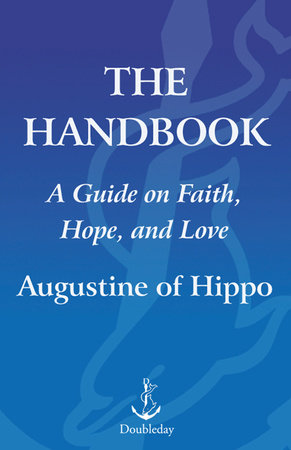 The Handbook by Augustine of Hippo