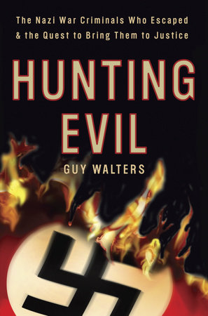 Hunting Evil by Guy Walters