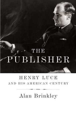 The Publisher by Alan Brinkley