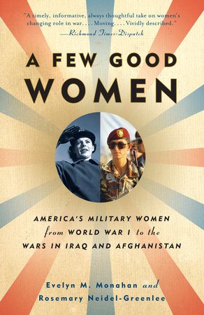 A Few Good Women by Evelyn Monahan and Rosemary Neidel-Greenlee