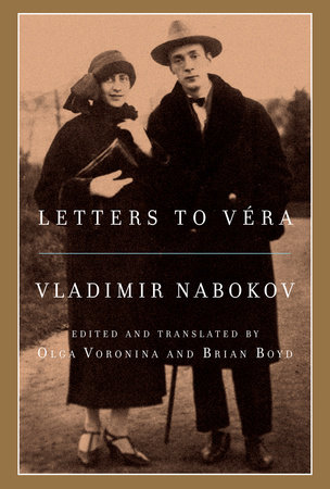 Letters to Véra by Vladimir Nabokov