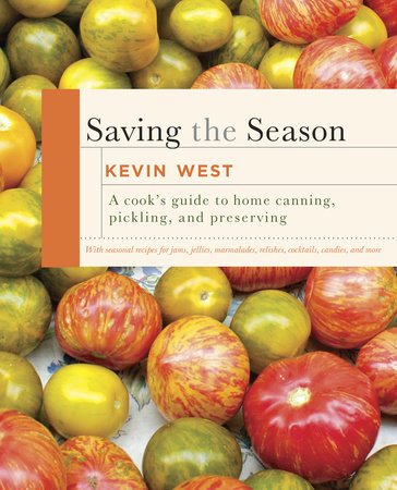 Saving the Season by Kevin West
