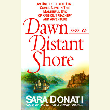 Dawn on a Distant Shore by Sara Donati
