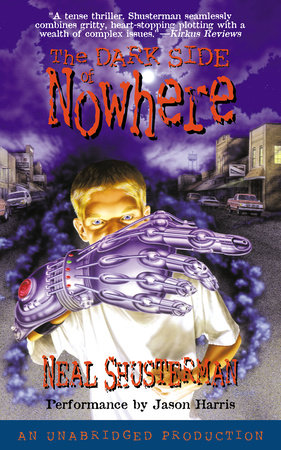 The Dark Side of Nowhere by Neal Shusterman and Jason Harris