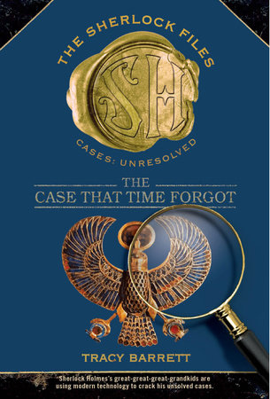 The Case that Time Forgot by Tracy Barrett