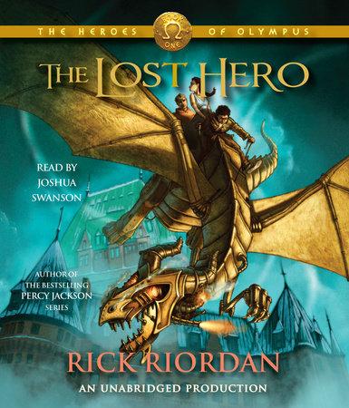 The Heroes of Olympus, Book One: The Lost Hero by Rick Riordan