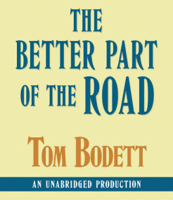 The Better Part of the Road