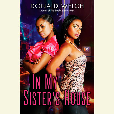 In My Sister's House by Donald Welch