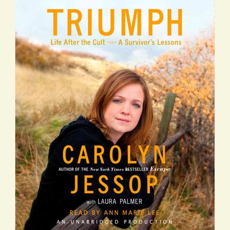 Triumph by Carolyn Jessop and Laura Palmer