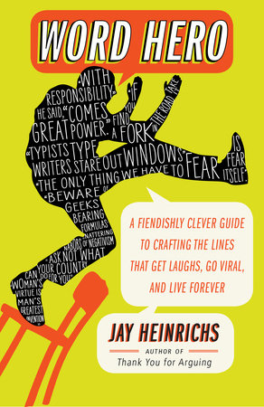 Word Hero by Jay Heinrichs
