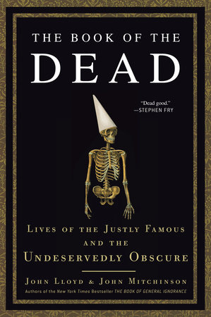 The Book of the Dead by John Mitchinson and John Lloyd