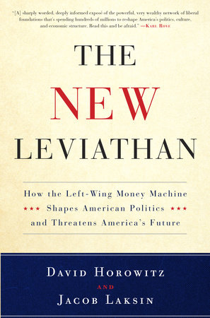 The New Leviathan by David Horowitz and Jacob Laksin