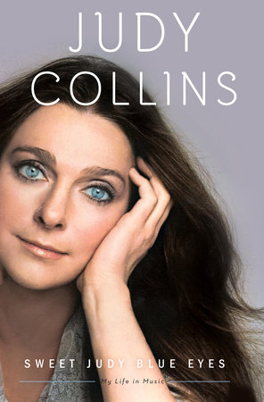 Sweet Judy Blue Eyes by Judy Collins