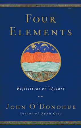 Four Elements by John O'Donohue