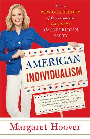 American Individualism by Margaret Hoover