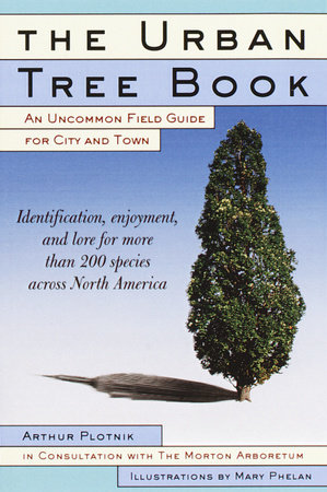 The Urban Tree Book by Arthur Plotnik