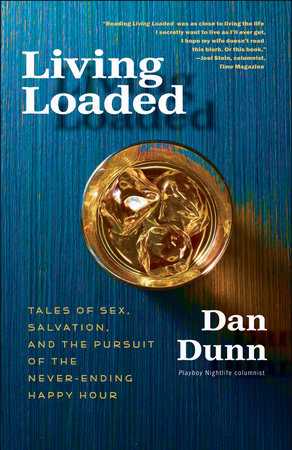 Living Loaded by Dan Dunn