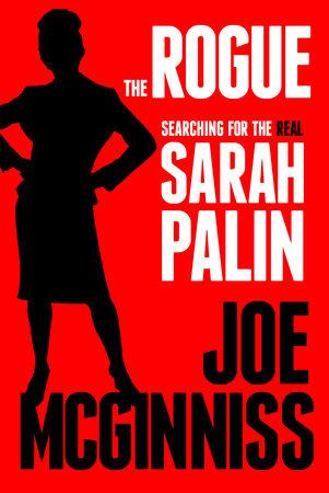 The Rogue by Joe McGinniss