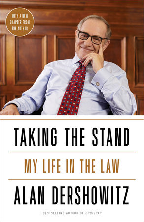 Taking the Stand by Alan M. Dershowitz