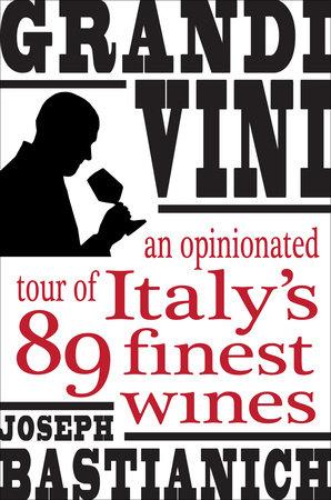 Grandi Vini by Joseph Bastianich
